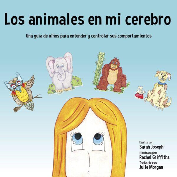Los animales en mi cerebro